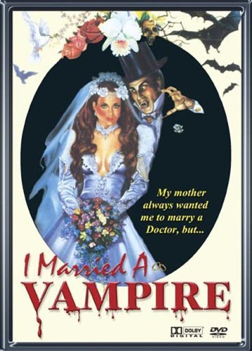 I Married A Vampire I Married A Vampire Clr Nr