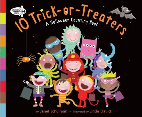 Janet Schulman 10 Trick Or Treaters A Halloween Counting Book