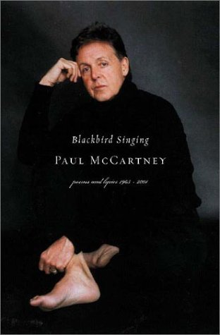 Paul Mccartney Blackbird Singing Poems And Lyrics 1965 1999