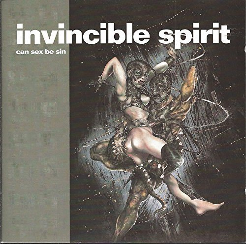 Invincible Spirit Can Sex Be Sin