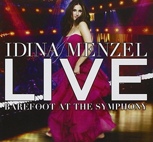 Idina Menzel Live Barefoot At The Symphony