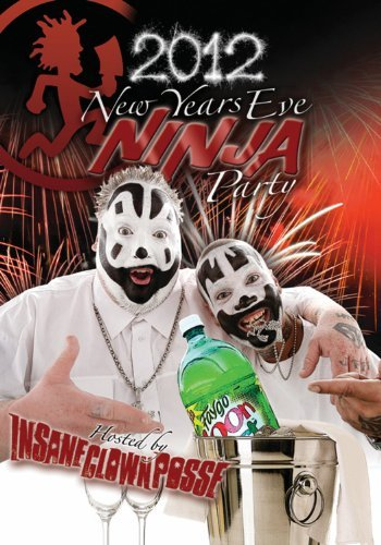 Insane Clown Posse Icp's New Years Ninja Party Explicit Version
