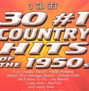 30 #1 Country Hits Of The 1950s 30 #1 Country Hits Of The 1950s