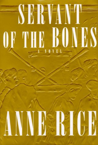 Rice Anne Servant Of The Bones