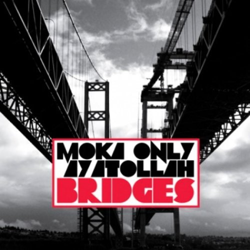 Moka Only & Ayatollah Bridges Explicit Version