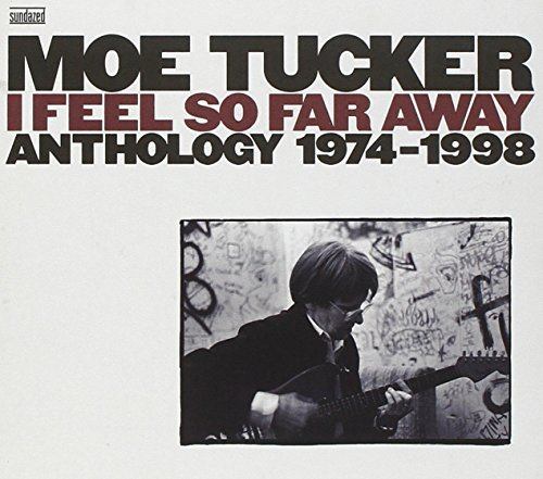Moe Tucker Moe Tucker Anthology