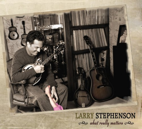 Larry Stephenson What Really Matters