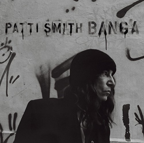 Patti Smith Banga Banga