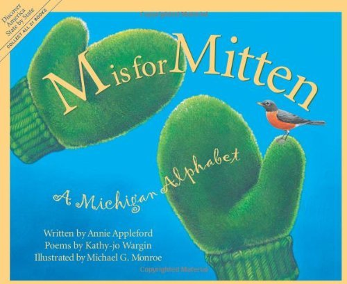 Annie Appleford M Is For Mitten The Michigan Alphabet