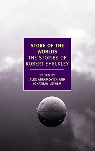 Robert Sheckley Store Of The Worlds The Stories Of Robert Sheckley