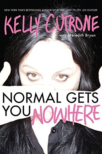 Kelly Cutrone Normal Gets You Nowhere