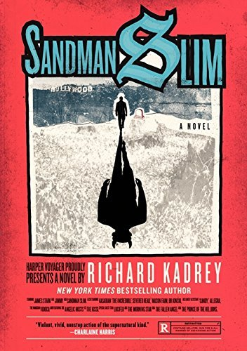 Richard Kadrey Sandman Slim