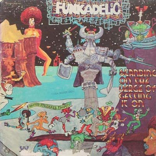 Funkadelic Standing On The Verge Of Getti 180gm Vinyl