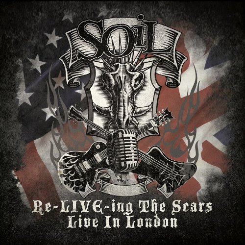 Soil Re Live Ing The Scars Explicit Version Incl. DVD