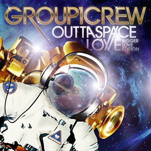Group 1 Crew Outta Space Love Bigger Love