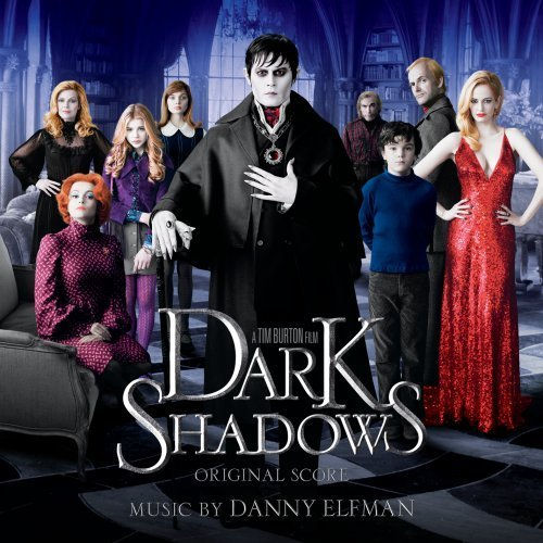 Danny Elfmann Dark Shadows (soundtrack) Music By Danny Elfmann