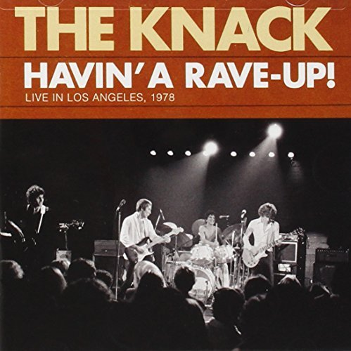 Knack Havin' A Rave Up! Live La 1978