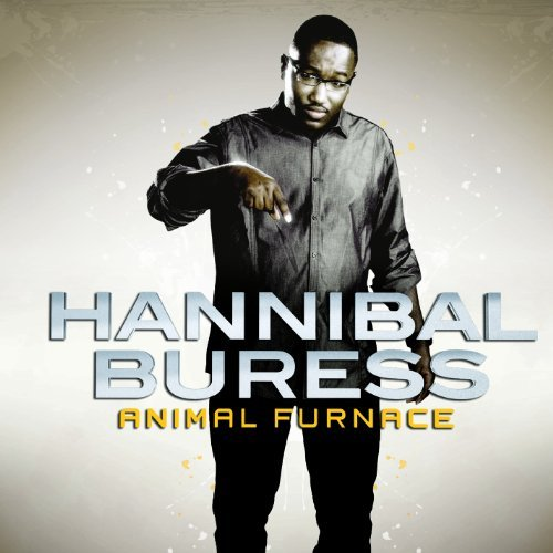 Hannibal Buress Animal Furnace Explicit Version