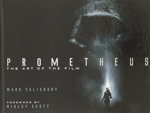 Mark Salisbury Prometheus The Art Of The Film