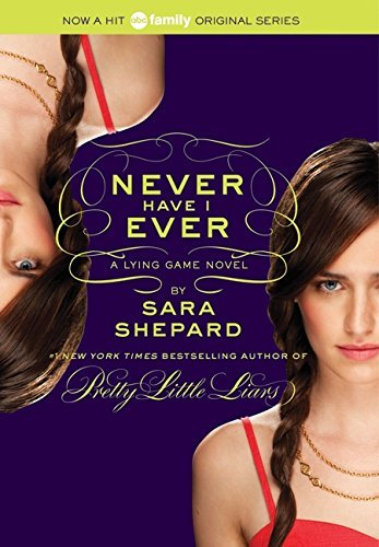 Sara Shepard Lying Game #2 The Never Have I Ever