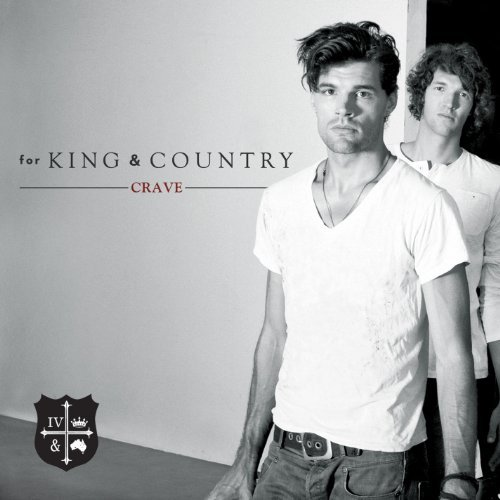 For King & Country Crave