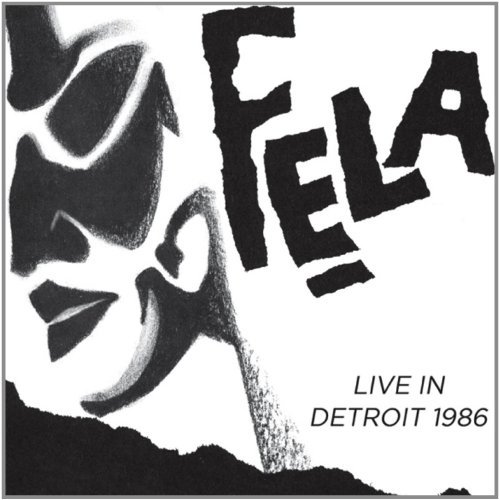 Fela & Egypt 80 Kuti Live In Detroit 1986 3 CD