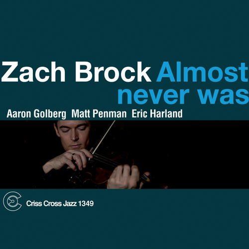 Zach Brock Almost Never Was