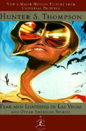 Hunter S. Thompson Fear And Loathing In Las Vegas And Other American