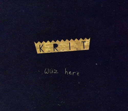 Big K.R.I.T. Krit Wuz Here Explicit Version