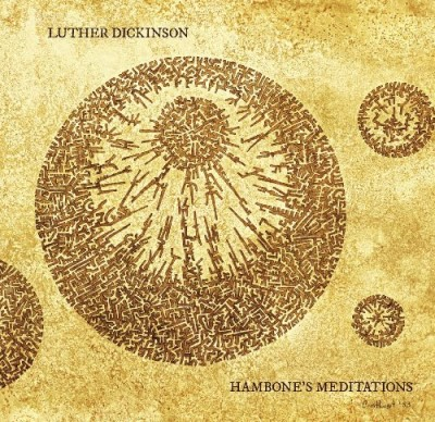 Luther Sons Of Mudbo Dickinson Hambone's Meditations