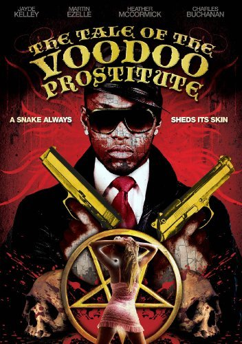 Tale Of The Voodoo Prostitute Tale Of The Voodoo Prostitute Ws Nr