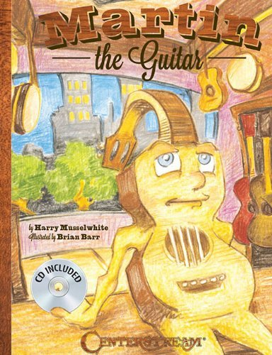 Harry Musselwhite Martin The Guitar [with CD (audio)]