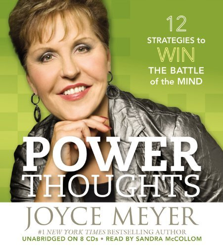 Joyce Meyer Power Thoughts 12 Strategies To Win The Battle Of The Mind