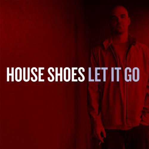 House Shoes Let It Go 2 CD