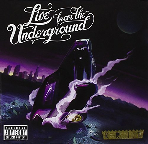 Big K.R.I.T. Live From The Underground Explicit Version