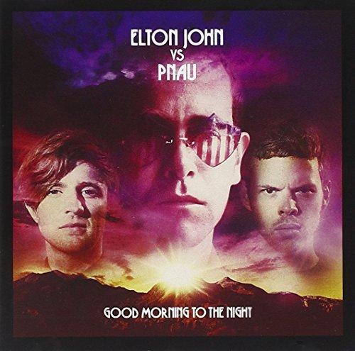 Elton Vs Pnau Good Morning To The Night Import Gbr