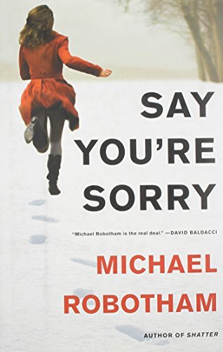 Michael Robotham Say You're Sorry