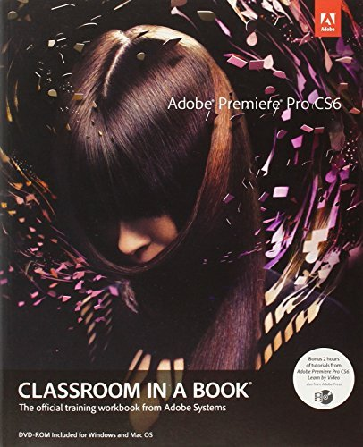 Adobe Creative Team Adobe Premiere Pro Cs6 Classroom In A Book [with D