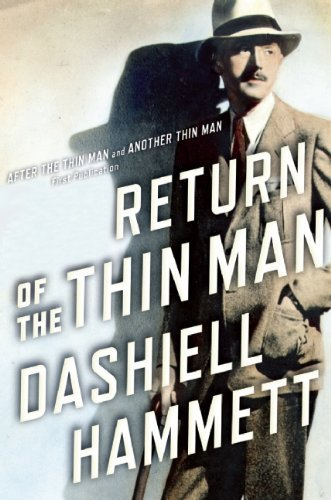 Dashiell Hammett Return Of The Thin Man