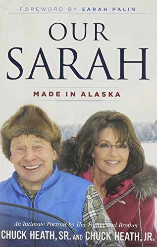 Chuck Heath Sr Our Sarah Made In Alaska