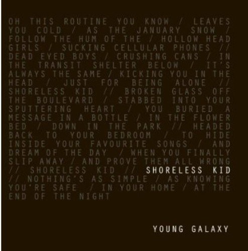 Young Galaxy Shoreless Kid 7 Inch Single