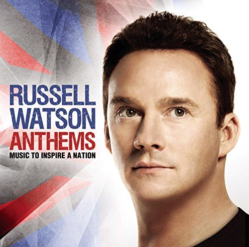 Russell Watson Anthems Anthems