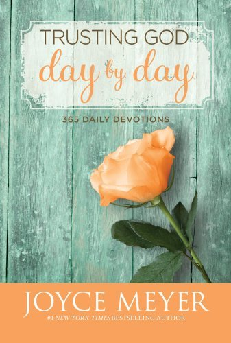 Joyce Meyer Trusting God Day By Day 365 Daily Devotions