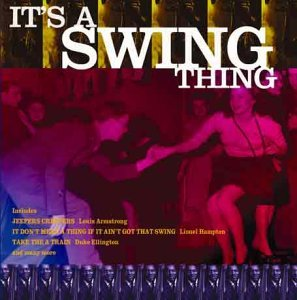 Its A Swing Thing Its A Swing Thing Import Eu