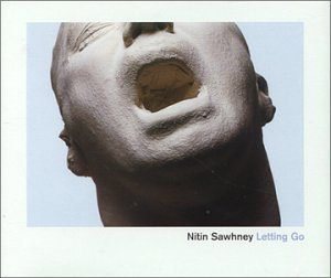 Nitin Sawhney Letting Go Import Gbr