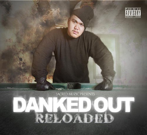 Danked Out Reloaded Explicit Version