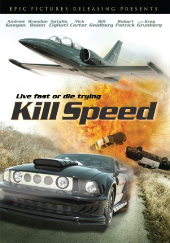 Kill Speed Goldberg Grungberg Patrick Car R