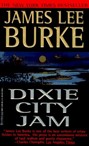 James Lee Burke Dixie City Jam