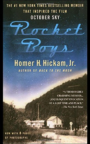 Homer Hickam Rocket Boys A Memoir