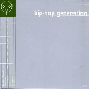 Bip Hop Generation Vol. 2 Bip Hop Generation Import Eu
